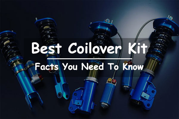 Best Coilover Kit Review