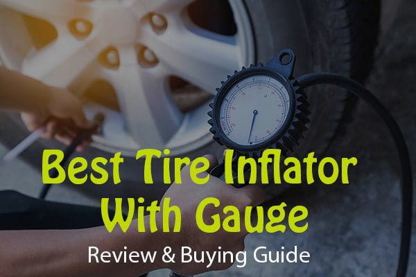 best tire inflator with guage